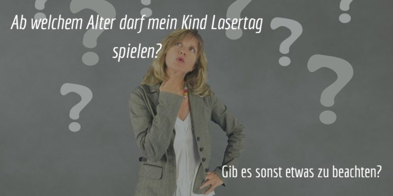 Lasertag ab welchem Alter?